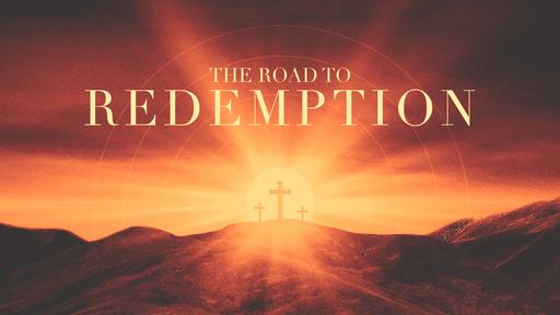 The Road to Redemption