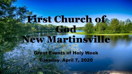 Great Events of Holy Week - Tuesday 4-7-20