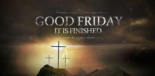 Good Friday - A reading of the Crucifixion story.
