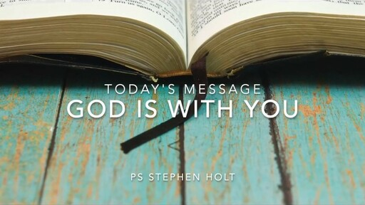 29.03.20 - God is with you - Ps Stephen Holt