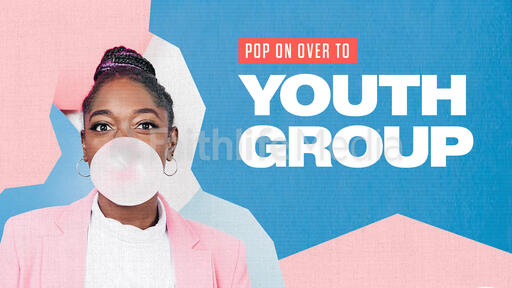 Pop On Over To Youth Group