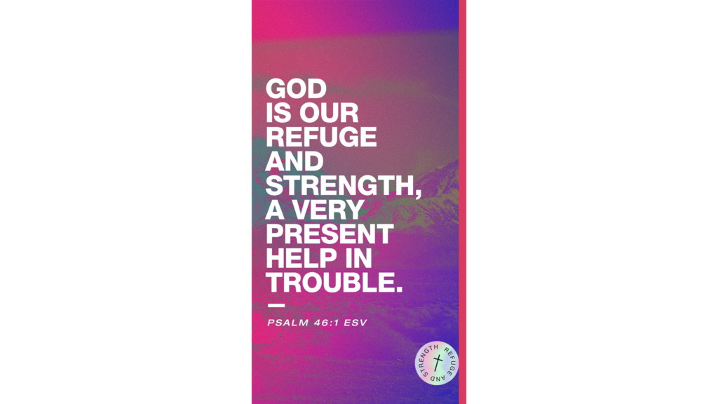 God Is Our Refuge And Strength Mountains large preview