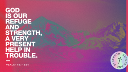 God Is Our Refuge And Strength Mountains  PowerPoint image 2