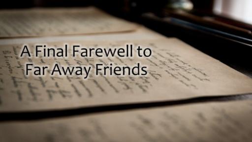 1 Corinthians - A Final Farewell to Far Away Friends