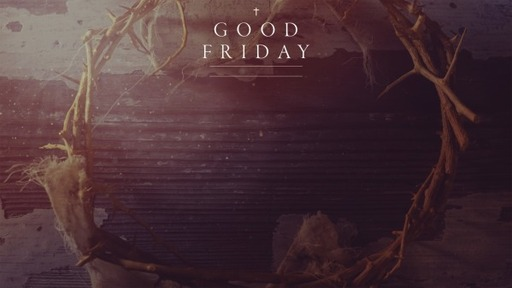 Good Friday Online without sound