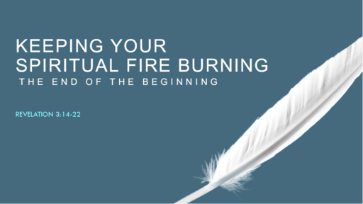 Keep Your Spiritual Fire Burning