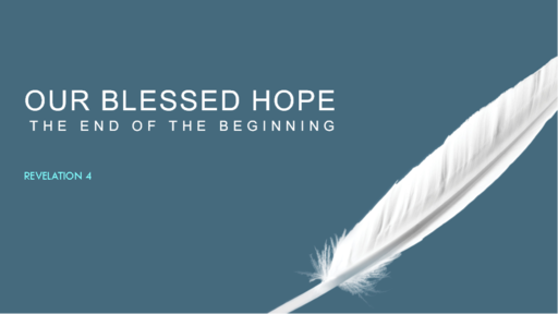 Our Blessed Hope