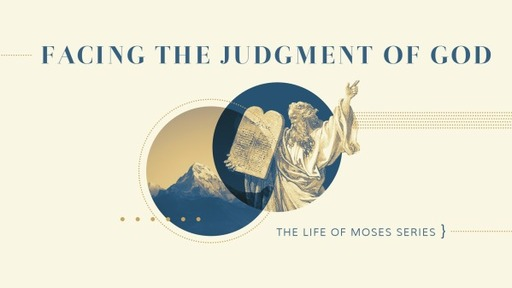 Facing The Judgment Of God