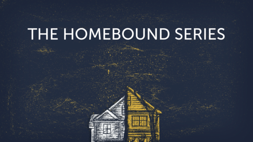 The Homebound Series