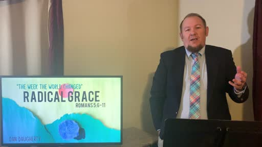 Radical Grace Easter Sunday April 12, 2020