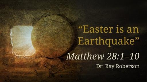 Easter is a earthquake