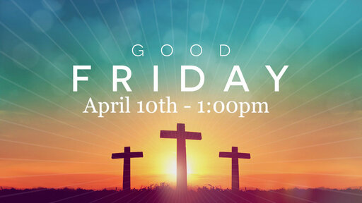Why it's a Good Friday