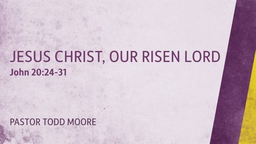Jesus Christ, Our Risen Lord