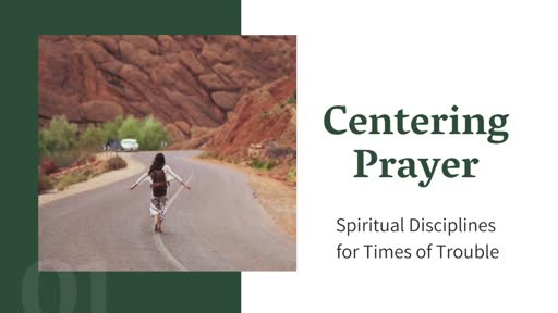 Introduction to Centering Prayer
