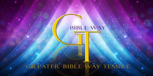 Greater BibleWay Sunday Worship