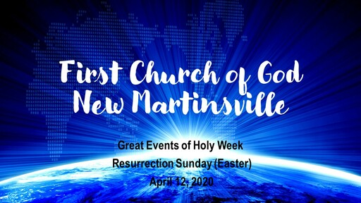 Great Events of Holy Week - Easter Sunday - April 12, 2020