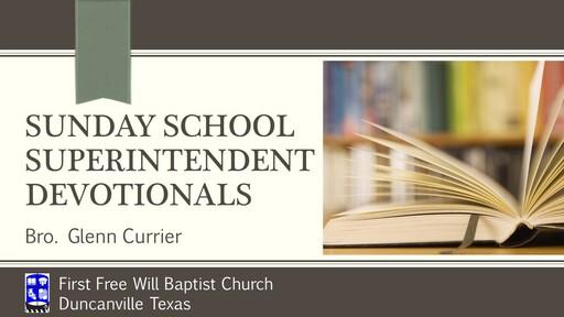 Sunday School Superintendent Devotions