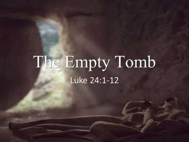 The Empty Tomb