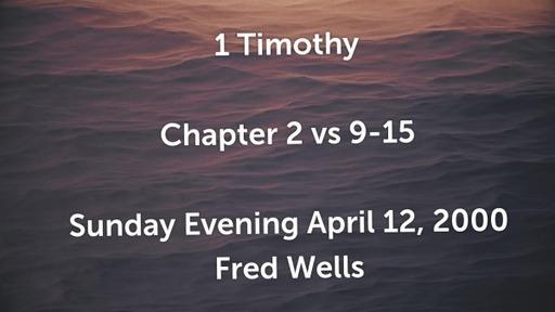 1 Timothy 2: 9-15