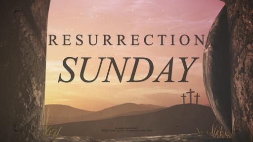 Resurrection Sunday 2020