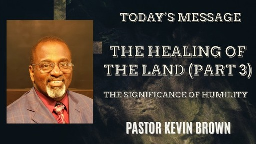 The Healing of the Land (Part 3)
