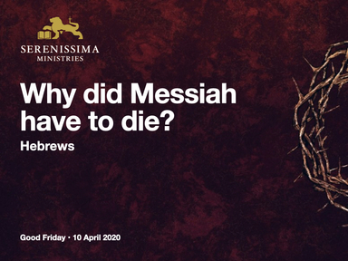 Why did Messiah have to die?