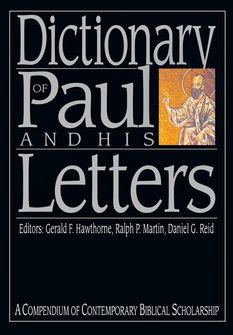Dictionary of Paul and His Letters (IVP Bible Dictionary)