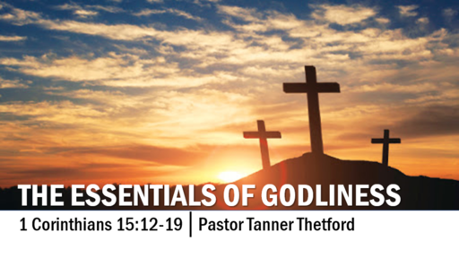 The Essentials of Godliness