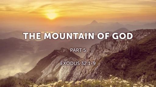 Mountain of God Pt 5