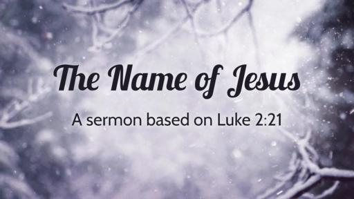 The Name of Jesus - January 1, 2017