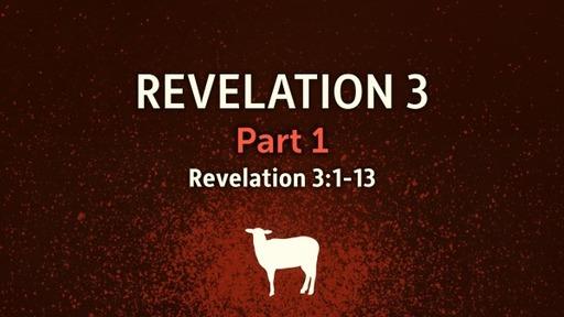 Revelation 3 Part 1