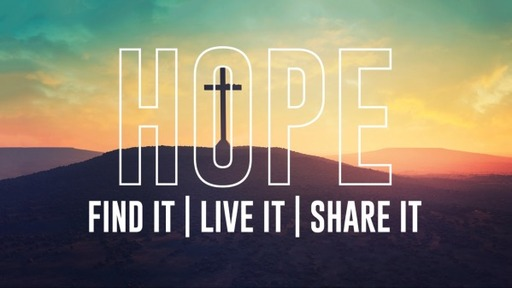 Hope | Find It | Live It | Share It