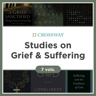 Crossway Studies on Grief and Suffering Collection (7 vols.)
