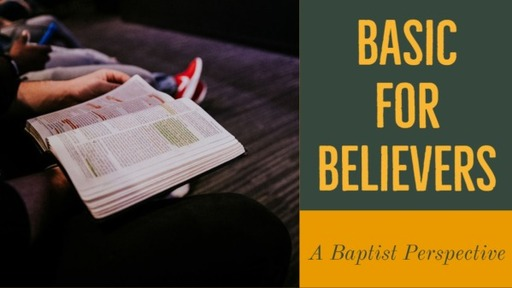 April 19, 2020 ss Basic for Believers lesson 1