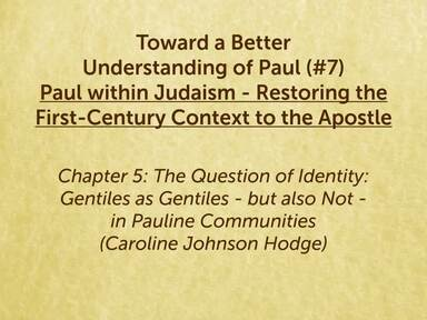 190614 Toward a Better Understanding of Paul Paul within Judaism - Restoring the First-Century Context to the Apostle