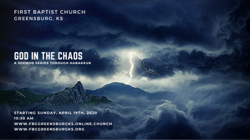 Looking For God in Chaos: Habakkuk 1:1-11