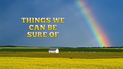 Things we can be sure of