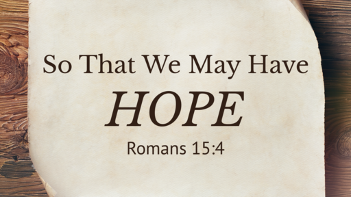 So That We May Have Hope