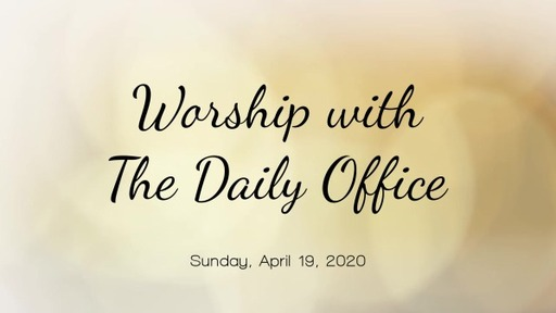 Worship for Sunday, April 19, 2020