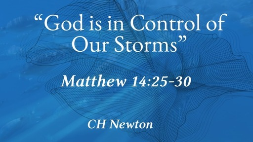 God is in Control of Our Storms