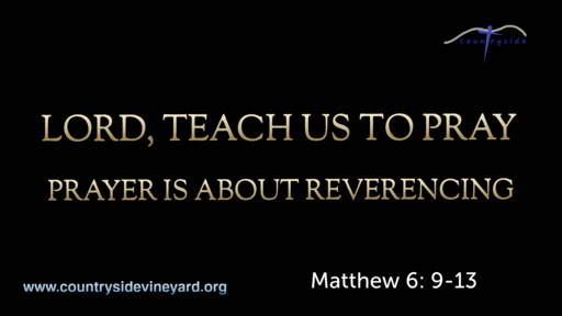Prayer Is About Reverencing