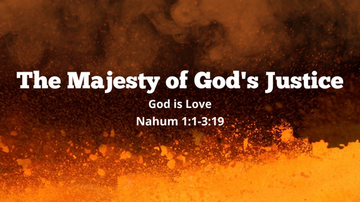 The Majesty of God's Justice