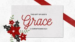Gift of God's Grace 16x9 PowerPoint Photoshop image