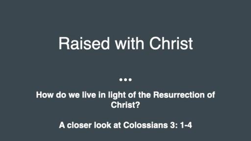 Raised with Christ
