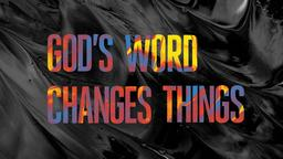 God's Word Changes Things 16x9 PowerPoint image