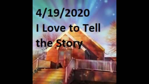 4-19 I Love To Tell The Story (Duet)