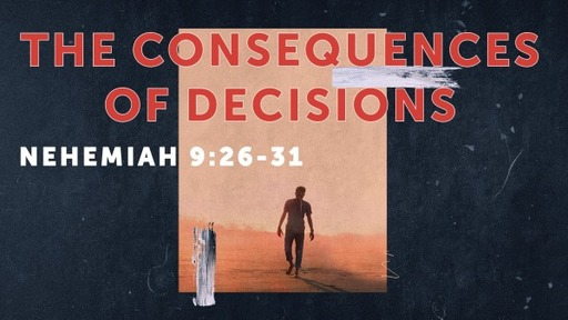 The Consequences of Decisions