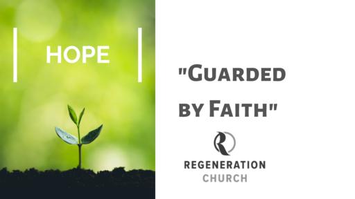"""Guarded by Faith"" - April 19"