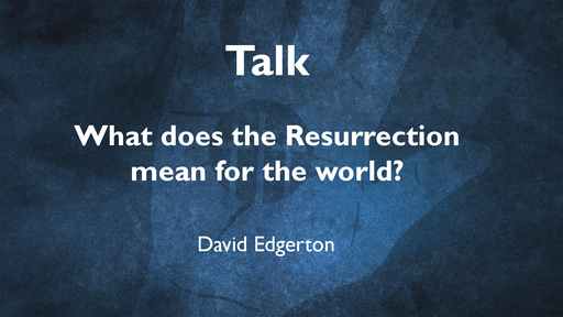What does the Resurrection mean for the world?