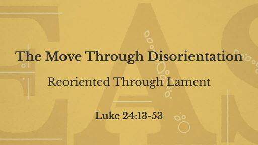 Reoriented Through Lament